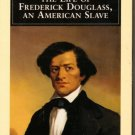Narrative of the Life of Frederick Douglass An American Slave Penguin Classics..