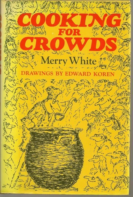 Cooking for Crowds Merry White Recipes  Food HC DJ 1974 Groups Church