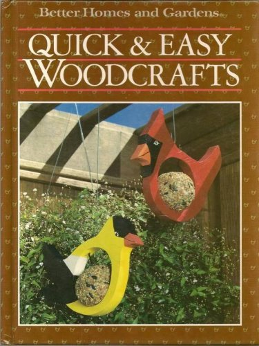 Better Homes and Gardens Quick and Easy Woodcrafts HC 1987 Patterns