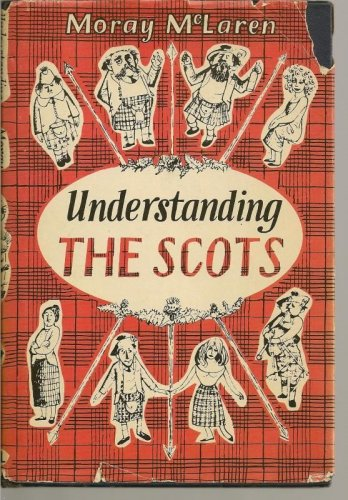 Understanding the Scots Guide for South Britons and Foreigners HC 1972