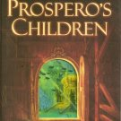 Prospero's Children Jan Siegel HC DJ 2000 Fantasy