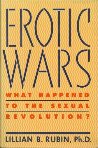 Erotic Wars What Happened to the Sexual Revolution HC 1990 Rubin 1st edition