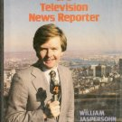 A Day in the Life of a Television News Reporter HC 1981