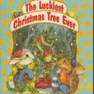 The Luckiest Christmas Tree Ever Cathy Marks