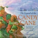 The Legend of the Candy Cane HC 1997 Christmas Walburg