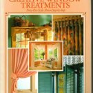 Creative Window Treatments 45 Styles Step by Step Home Decorating Institute