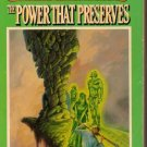 The Power That Preserves Covenant the Unbeliever Book 3