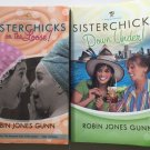 Lot 2 Sisterchicks Books Robin Jones Gunn Sister Chicks on the Loose Down Under