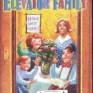 The Elevator Family Douglas Evans PB 2001