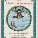The Christmas Snowman  Margery Cuyler 1st edition HC DJ 1992