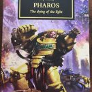 Pharos The Horus Heresy PB 2016 Dying of the Light Haley