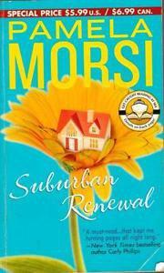Suburban Renewal Pamela Morsi Paperback 2004