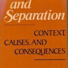 Divorce and Separation Context Causes and Consequences HC 1979
