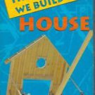 That's How We Build A House VHS Construction