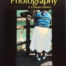 Photography A Concise History Ian Jeffrey PB 1981