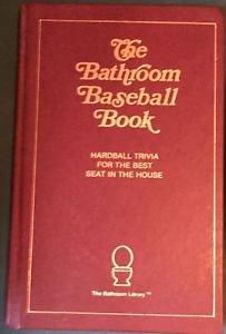 Bathroom Baseball Book John Murphy HC 1988