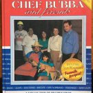 Chef Bubba and Friends Signed Collection Recipes Friends Family Sam's Associates