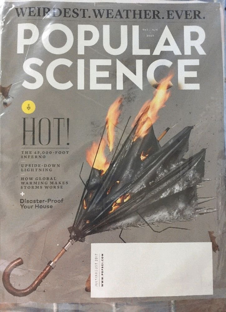 Popular Science Magazine NEW July August 2017 Weirdest Weather Ever