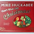Can't Wait Till Christmas Huckabee Mike HC 2010 DJ