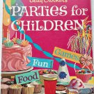 Betty Crocker's Parties for Children 1964 Spiral bound