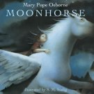 Moonhorse Mary Pope Osborne HC 2016 Saelig