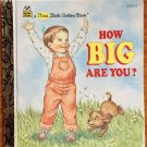 How Big Are You? First Little Golden Book 1995 Malvern