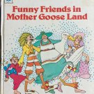 Funny Friends in Mother Goose Land 1978 Tell-A-Tale Book Pam Ford