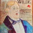 Oscar Wilde Morley Sheridan HC DJ 1976 Actor