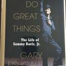 Gonna Do Great Things The Life of Sammy Davis, Jr. HC DJ 2003