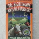 Lydia Adamson ~ DR NIGHTINGALE RACES THE OUTLAW COLT (pb)