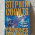 Stephen Coonts ~ FORTUNES OF WAR (pb)