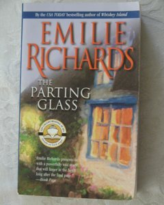 Emilie Richards ~ THE PARTING GLASS (pb)