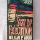 William P. Wood ~ STAY OF EXECUTION (pb)