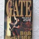 Bob McGuire ~ THE GATE (pb)