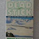 Megan Mallory Rust ~ DEAD STICK (pb)
