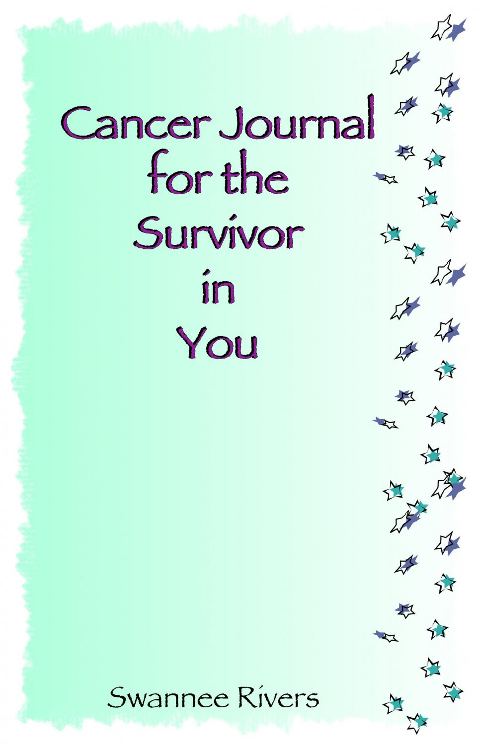 Cancer Journal For the Survivor in You II