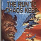 The Run to Chaos Keep paperback