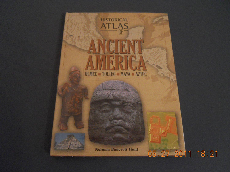 Historical Atlas of Ancient America: Olmec, Toltec, Maya, Aztec Hardcover rare book