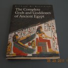 The Complete Gods and Goddesses of Ancient Egypt  hardback