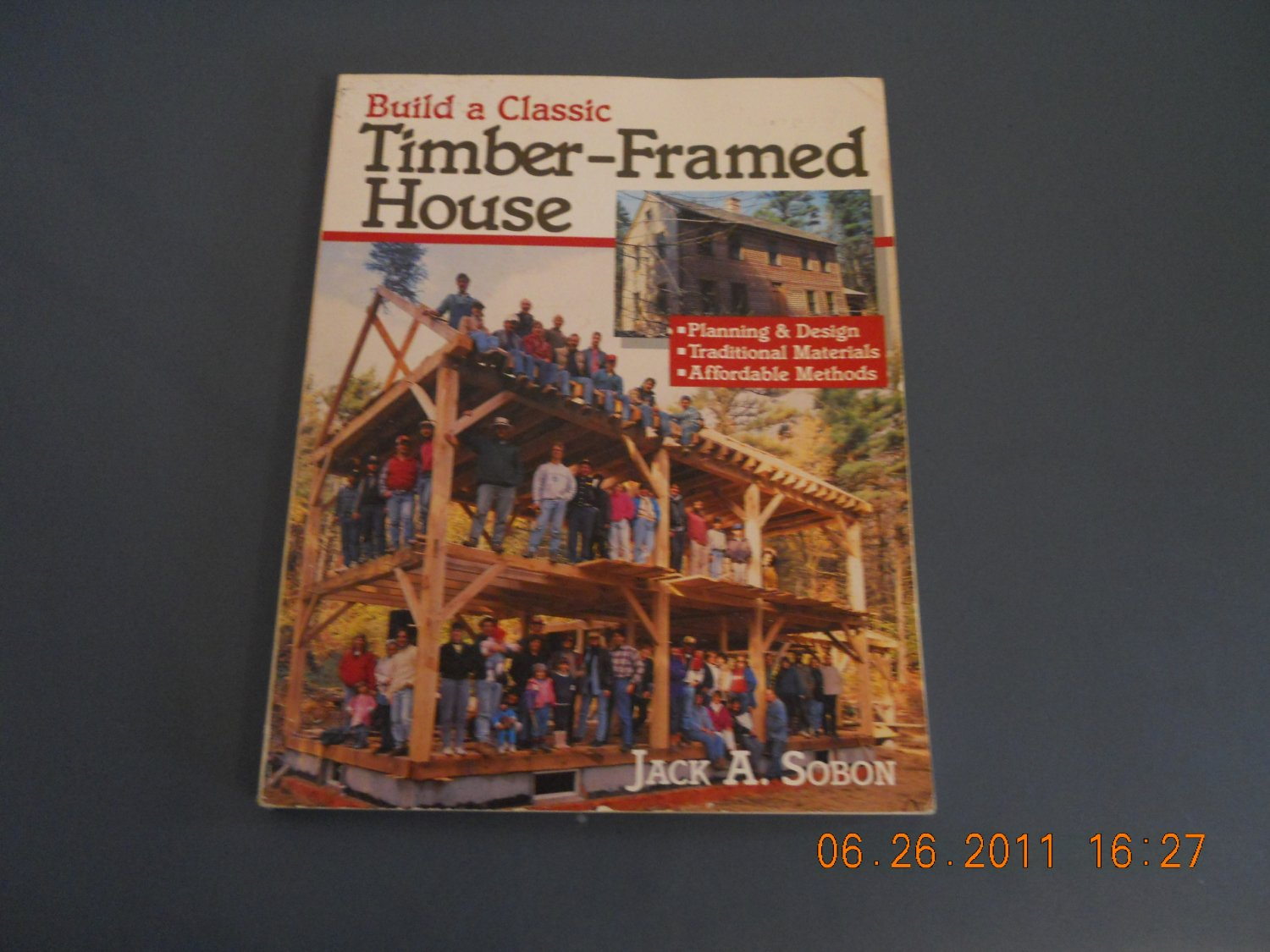 Build a classic timber framed house paperpack book for Classic house books