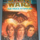 Star Wars The Truce at Bakura by Kathy Tyers hardcover hardback book
