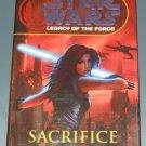 Star Wars: Legacy of the Force: Sacrifice by Karen Traviss 1st edition hardcover hardback book