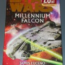 Star Wars Millennium Falcon by James Luceno 1st edition hardcover hardback book