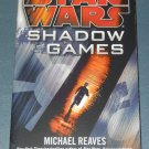 Star Wars Shadow Games book novel 1st edition paperback by Micheal Reaves Maya Kaathryn Bohnhoff (a)