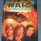 Star Wars The Truce at Bakura book novel 1st edition paperback by Kathy Tyers (a)