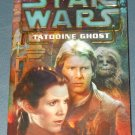Star Wars Tatooine Ghost book novel 1st edition paperback by Troy Denning (a)