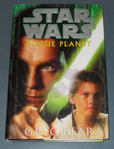 Star Wars Rogue Planet book novel hardback by Greg Bear (a)