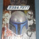 Star Wars Boba Fett Crossfire chapter book novel Terry Bisson 1st Edition hardcover (a)