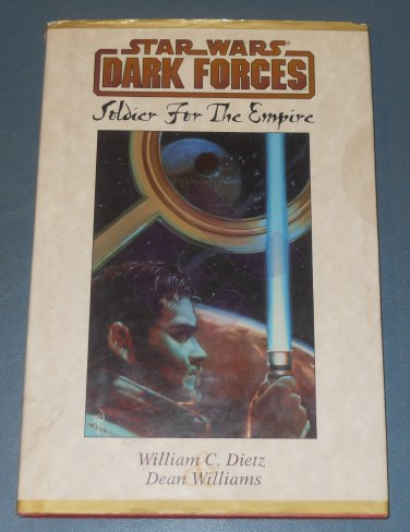 Star Wars Dark Forces Soldier for the Empire book novel 1st Edition hardcover (a)
