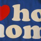 I Love Hot Mom's T-shirt New!